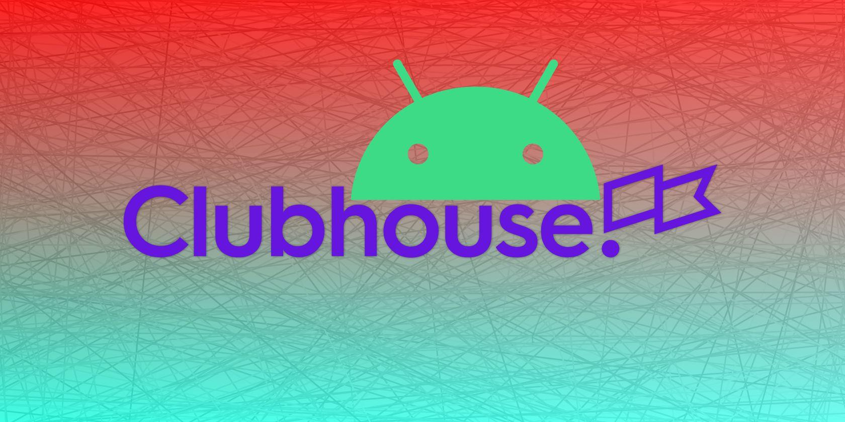 برنامه جعلی Android Clubhouse هزاران اعتبار کاربر را می دزدد